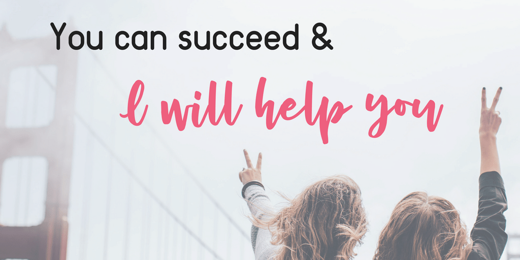 You-can-succeed-I-will-help-you